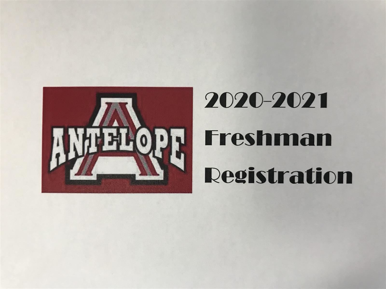 Red background Antelope word with Large white red and grey A 2020-2021 Freshman Registration